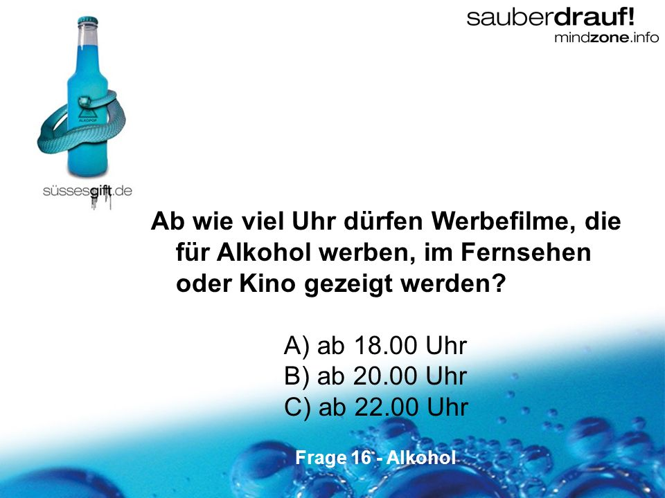 Ab wie viel Uhr dürfen Werbefilme, die für Alkohol werben, im Fernsehen oder Kino gezeigt werden