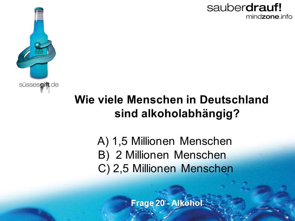 Wie viele Menschen in Deutschland sind alkoholabhängig