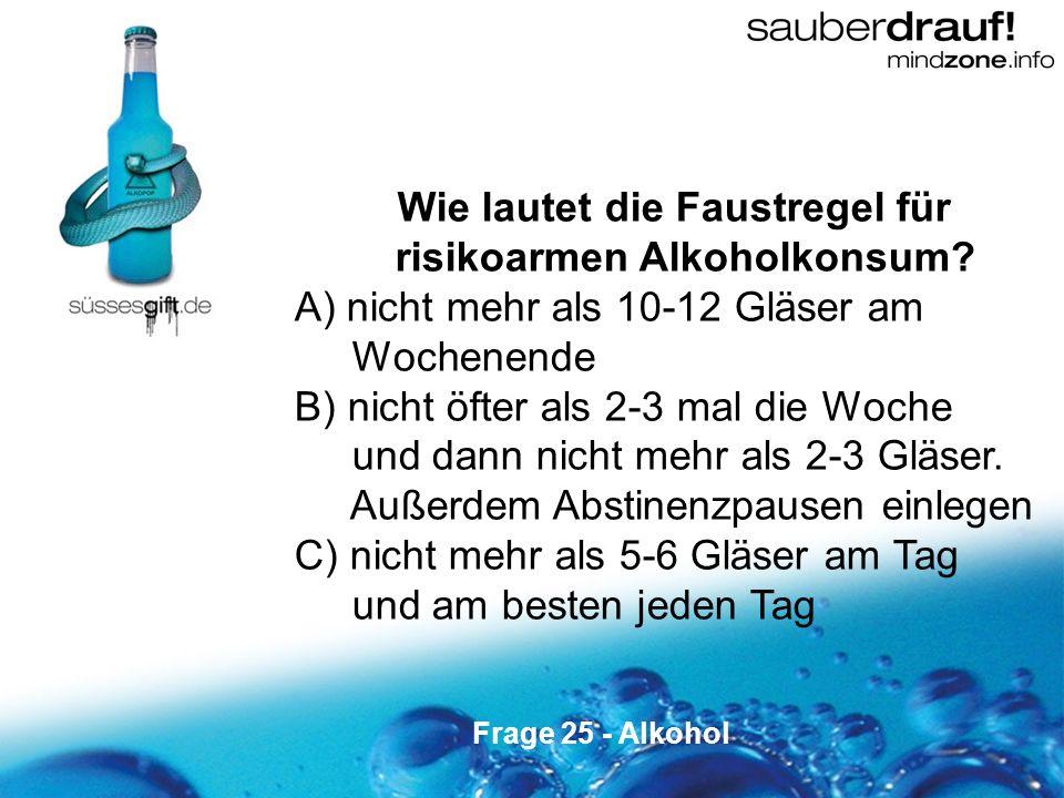 Wie lautet die Faustregel für risikoarmen Alkoholkonsum