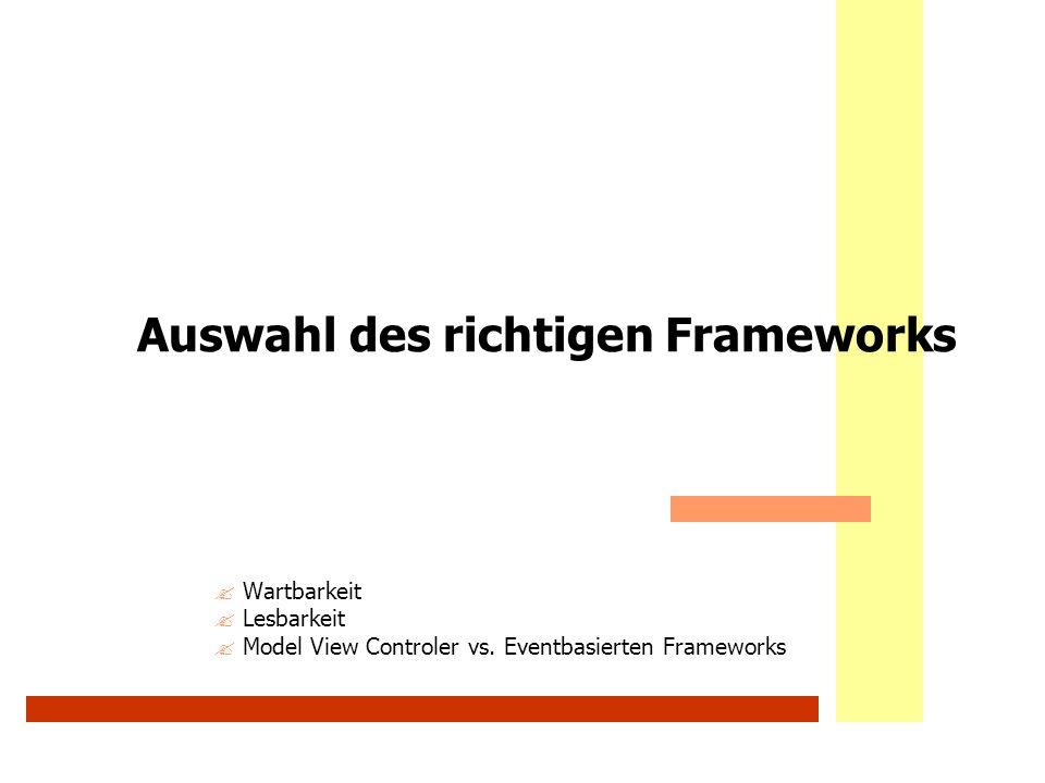 Auswahl des richtigen Frameworks