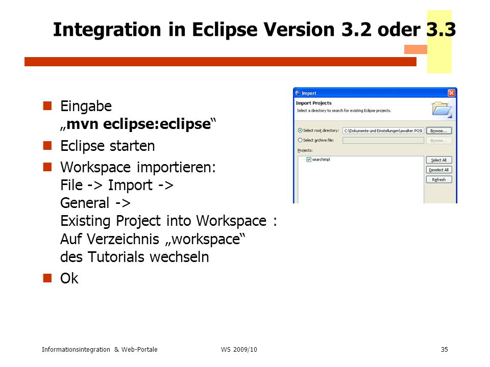 Integration in Eclipse Version 3.2 oder 3.3