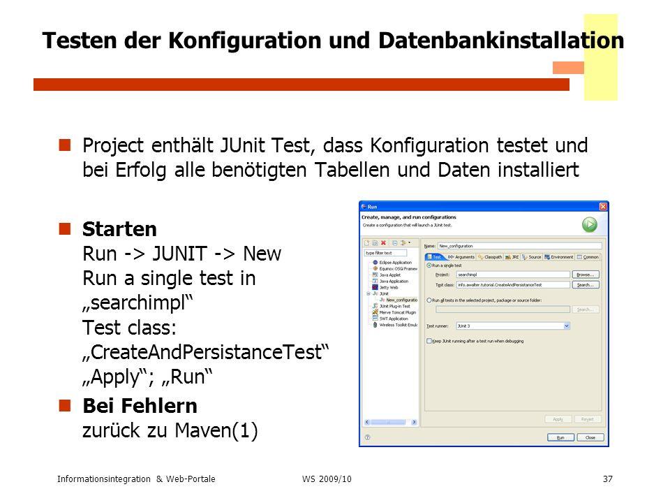 Testen der Konfiguration und Datenbankinstallation