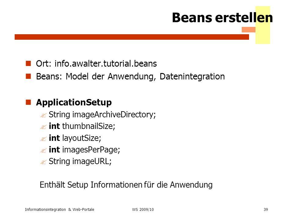 Beans erstellen Ort: info.awalter.tutorial.beans