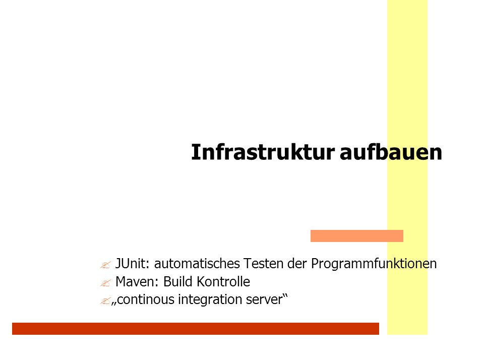 Infrastruktur aufbauen