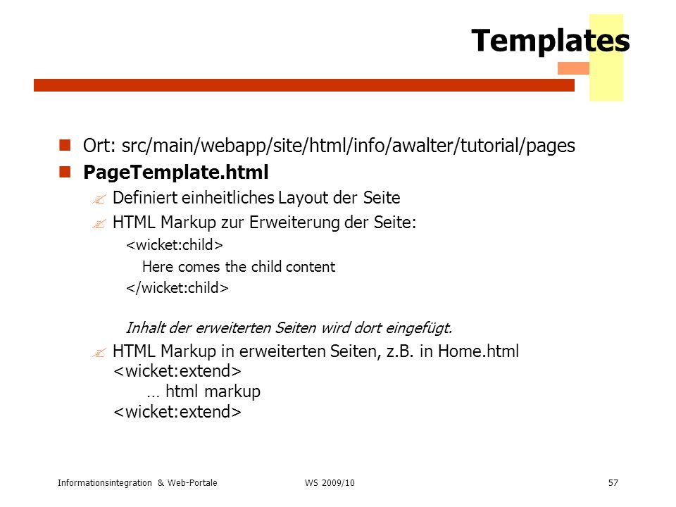 Templates Ort: src/main/webapp/site/html/info/awalter/tutorial/pages