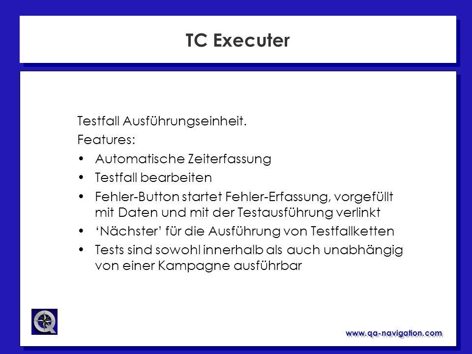 TC Executer Testfall Ausführungseinheit. Features: