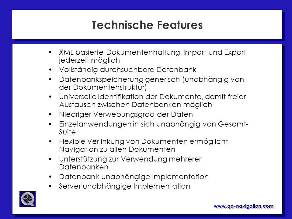 Technische FeaturesXML basierte Dokumentenhaltung, Import und Export jederzeit möglich. Vollständig durchsuchbare Datenbank.