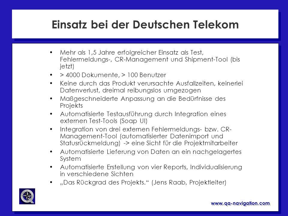 Einsatz bei der Deutschen Telekom