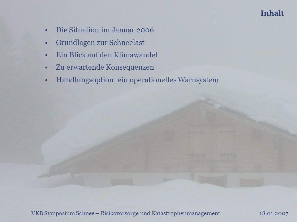 Die Situation im Januar 2006 Grundlagen zur Schneelast