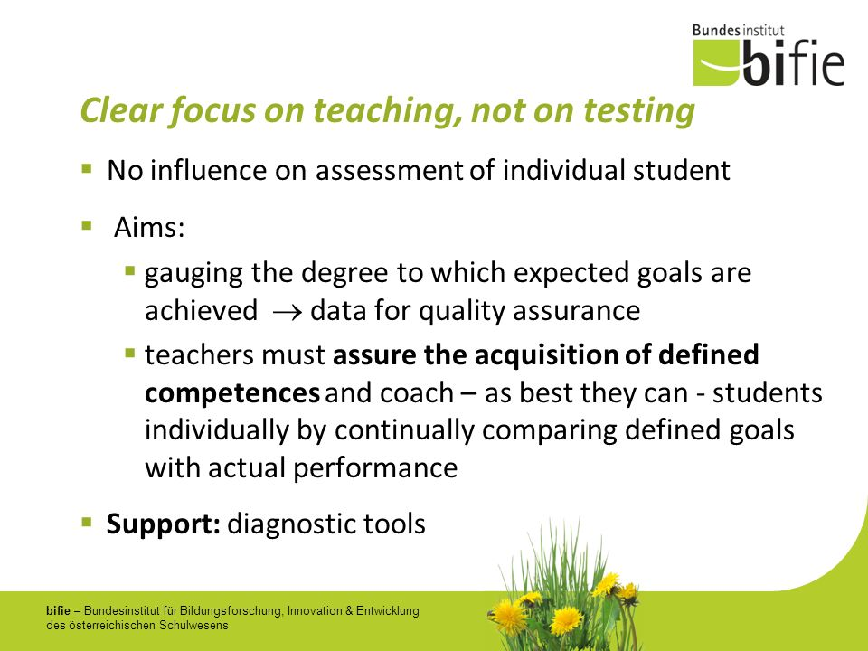 Clear focus on teaching, not on testing