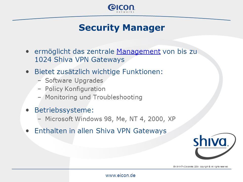 Security Manager ermöglicht das zentrale Management von bis zu 1024 Shiva VPN Gateways. Bietet zusätzlich wichtige Funktionen: