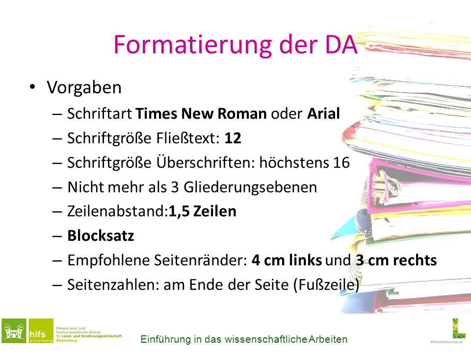 Formatierung der DA Vorgaben Schriftart Times New Roman oder Arial