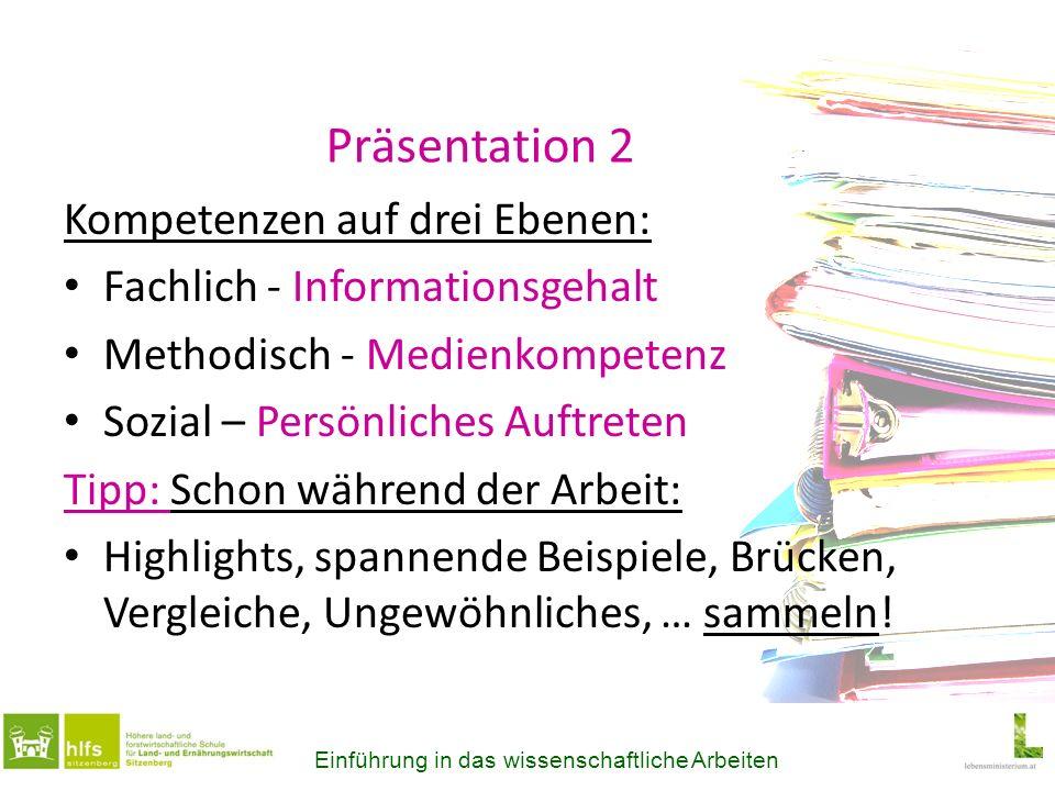 Präsentation 2 Kompetenzen auf drei Ebenen: