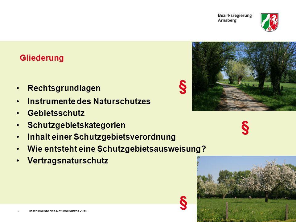 § Rechtsgrundlagen § Instrumente des Naturschutzes Gebietsschutz