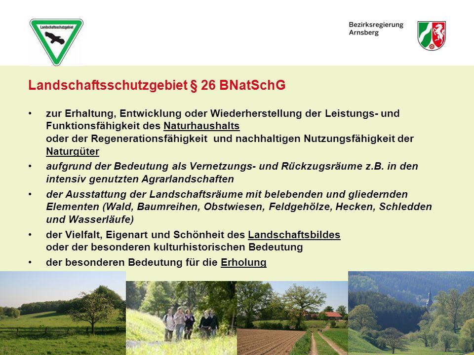 Landschaftsschutzgebiet § 26 BNatSchG