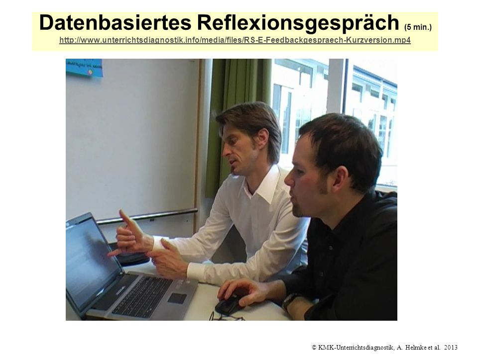 Datenbasiertes Reflexionsgespräch (5 min. ) http://www