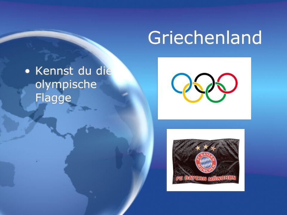 Griechenland Kennst du die olympische Flagge