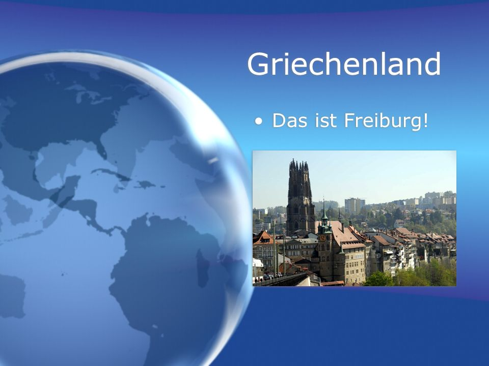 Griechenland Das ist Freiburg!