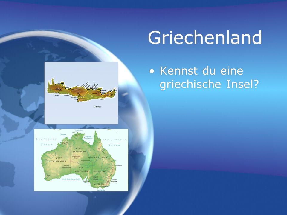 Griechenland Kennst du eine griechische Insel