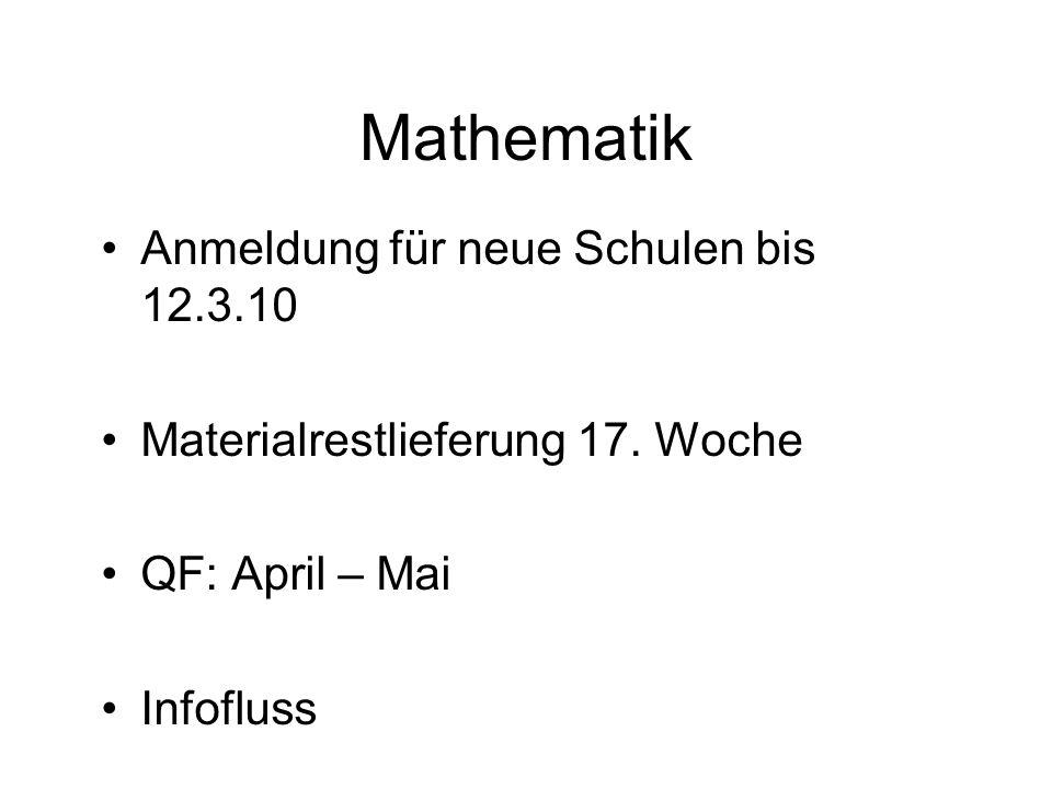 Mathematik Anmeldung für neue Schulen bis 12.3.10