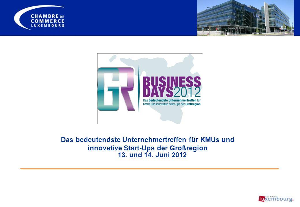 Das bedeutendste Unternehmertreffen für KMUs und innovative Start-Ups der Großregion