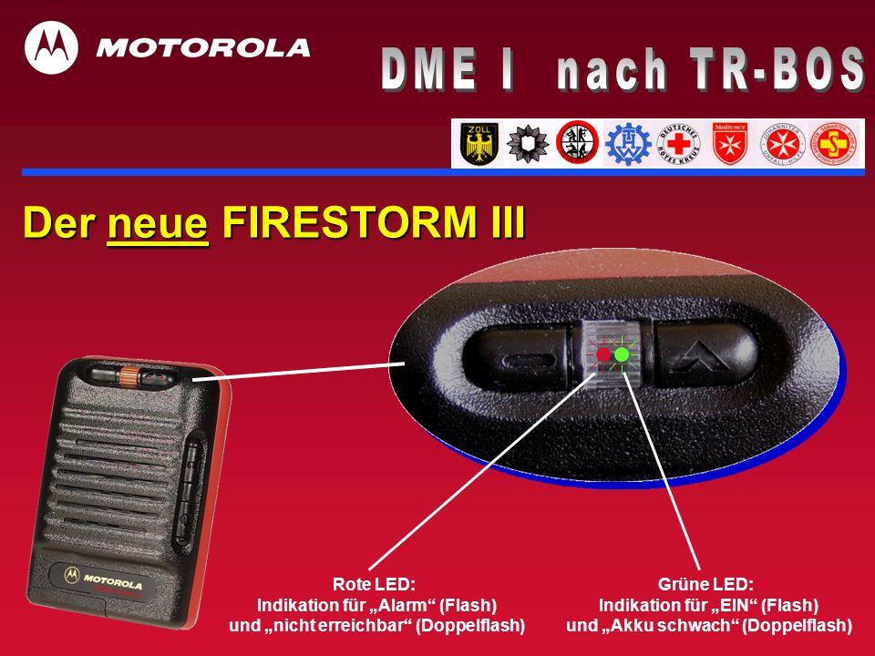 DME I nach TR-BOS Der neue FIRESTORM III Rote LED: