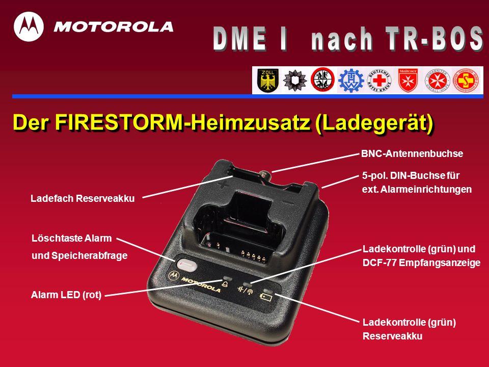 DME I nach TR-BOS Der FIRESTORM-Heimzusatz (Ladegerät)