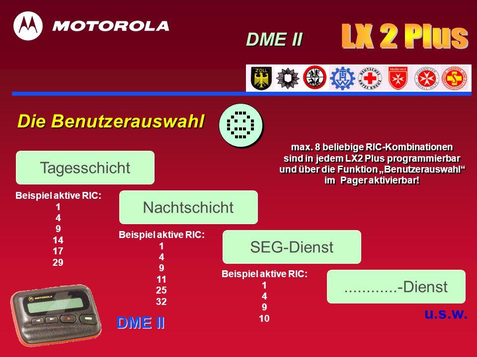 LX 2 Plus DME II Die Benutzerauswahl Tagesschicht Nachtschicht