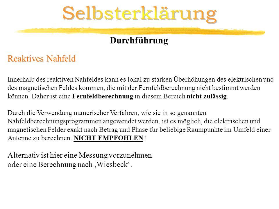 Selbsterklärung Durchführung Reaktives Nahfeld
