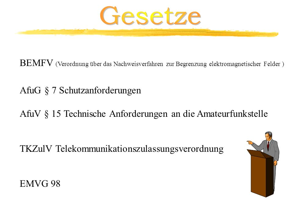 Gesetze BEMFV (Verordnung über das Nachweisverfahren zur Begrenzung elektromagnetischer Felder ) AfuG § 7 Schutzanforderungen.