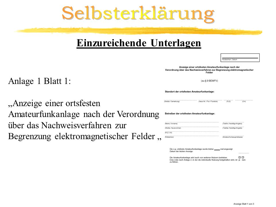 Selbsterklärung Einzureichende Unterlagen Anlage 1 Blatt 1: