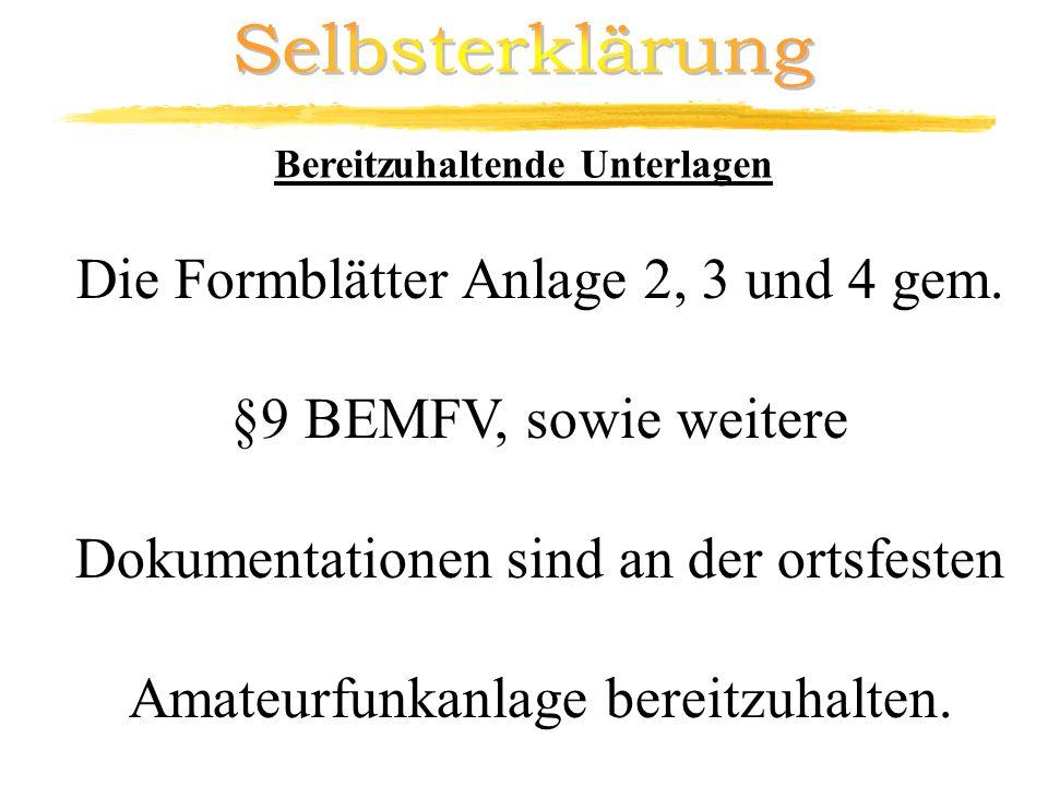 Die Formblätter Anlage 2, 3 und 4 gem. §9 BEMFV, sowie weitere