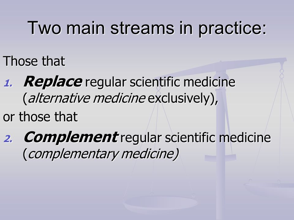 Two main streams in practice: