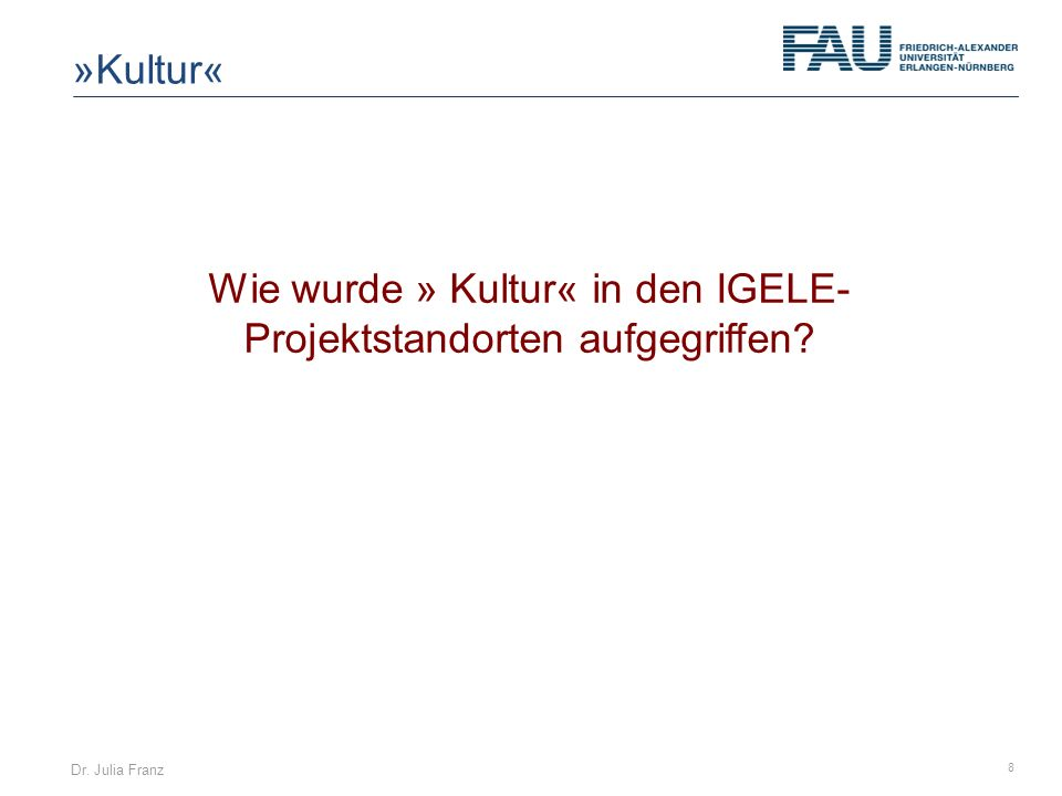 Wie wurde » Kultur« in den IGELE-Projektstandorten aufgegriffen