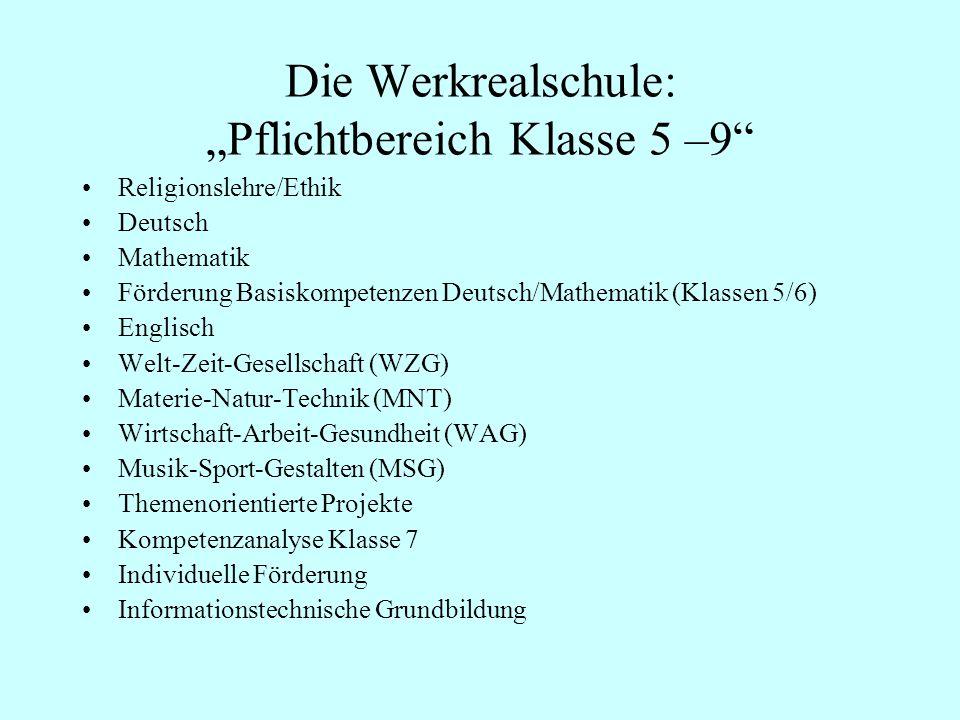 """Die Werkrealschule: """"Pflichtbereich Klasse 5 –9"""