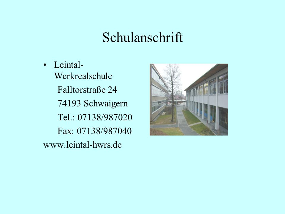 Schulanschrift Leintal-Werkrealschule Falltorstraße 24