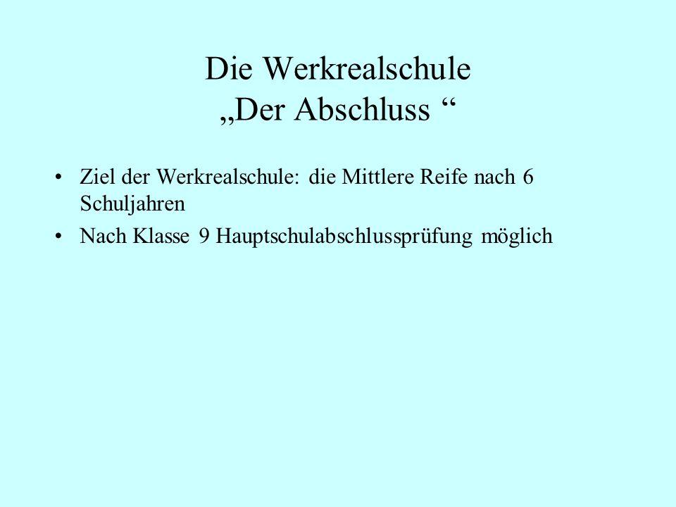 """Die Werkrealschule """"Der Abschluss"""