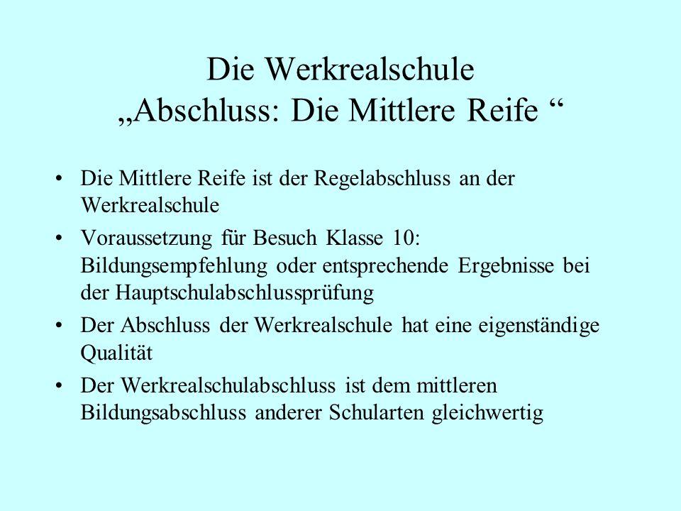 """Die Werkrealschule """"Abschluss: Die Mittlere Reife"""