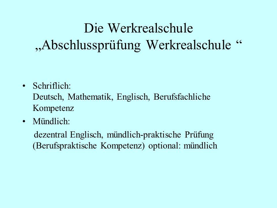 """Die Werkrealschule """"Abschlussprüfung Werkrealschule"""
