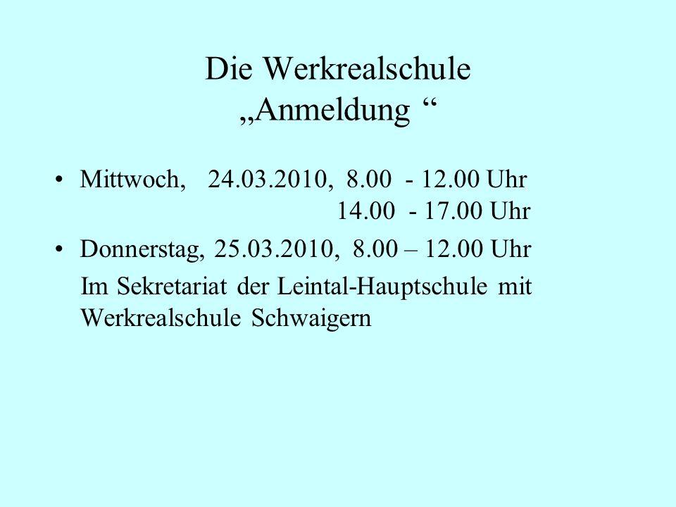 """Die Werkrealschule """"Anmeldung"""