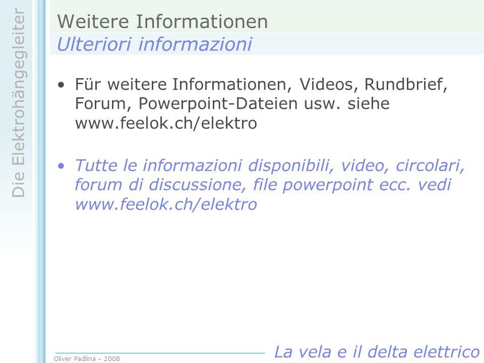 Weitere Informationen Ulteriori informazioni