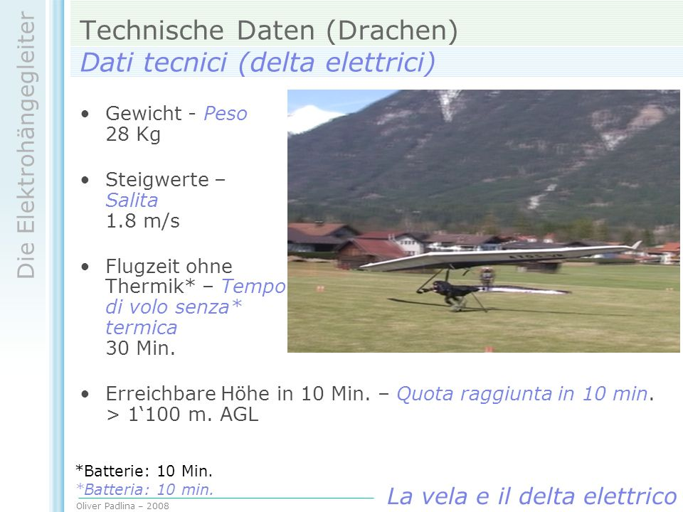 Technische Daten (Drachen) Dati tecnici (delta elettrici)