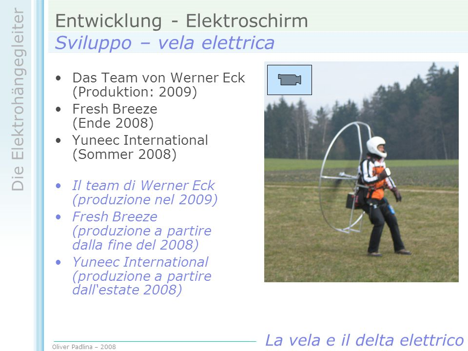 Entwicklung - Elektroschirm Sviluppo – vela elettrica