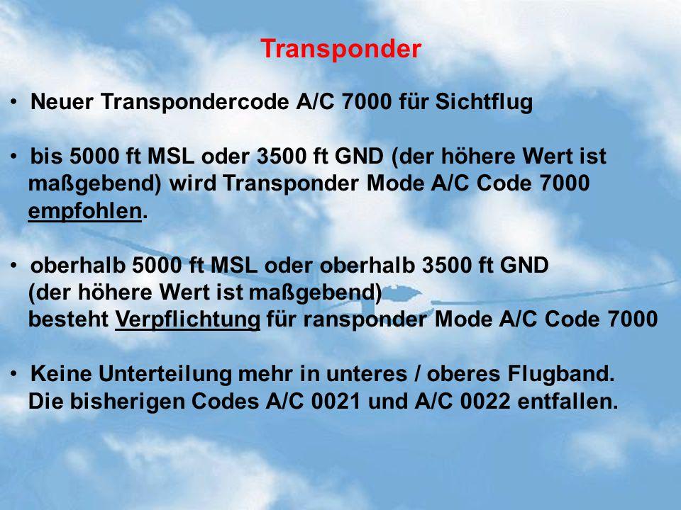 Transponder Neuer Transpondercode A/C 7000 für Sichtflug
