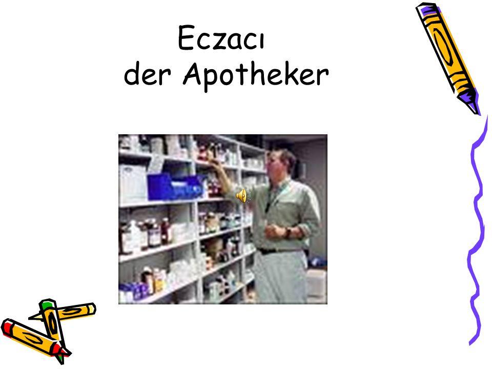 Eczacı der Apotheker