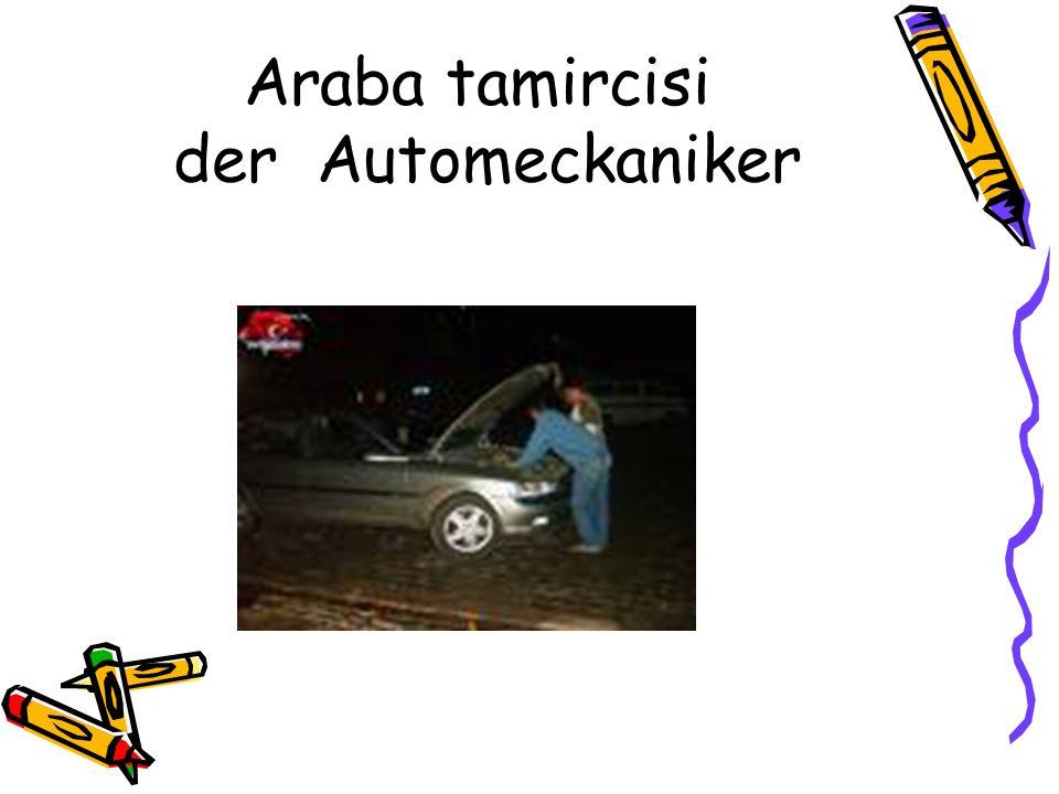 Araba tamircisi der Automeckaniker