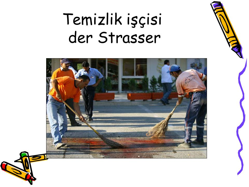 Temizlik işçisi der Strasser