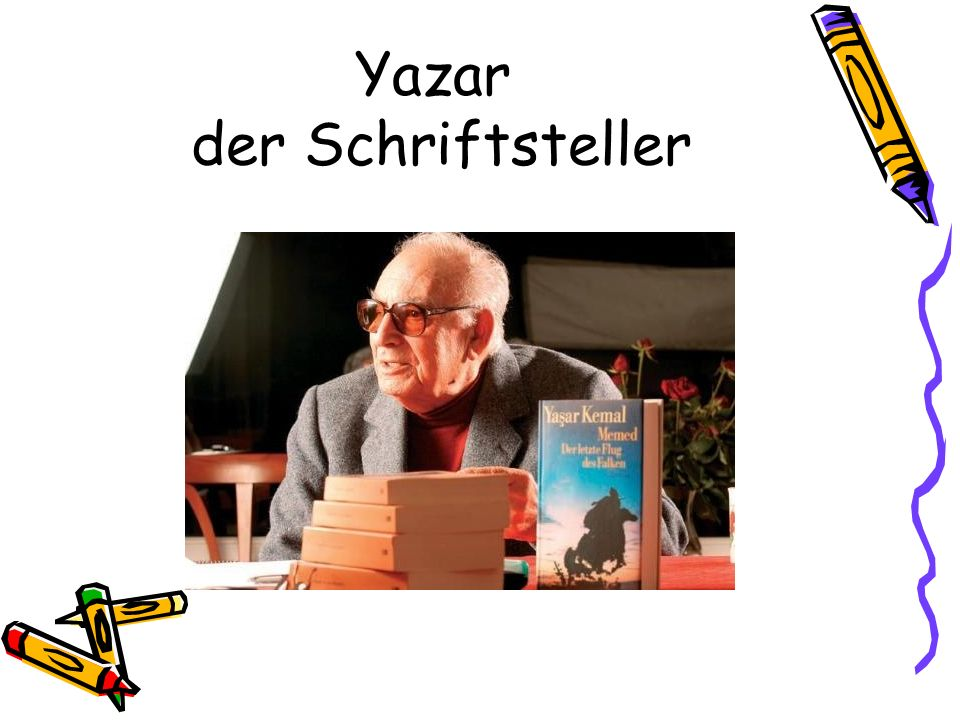 Yazar der Schriftsteller