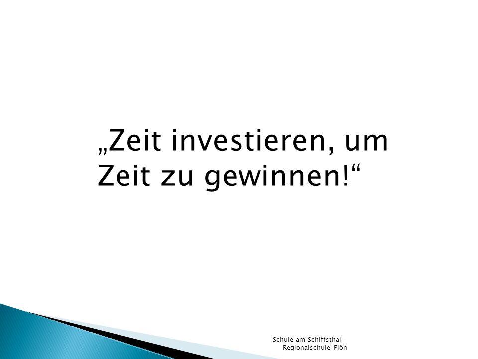 """""""Zeit investieren, um Zeit zu gewinnen!"""