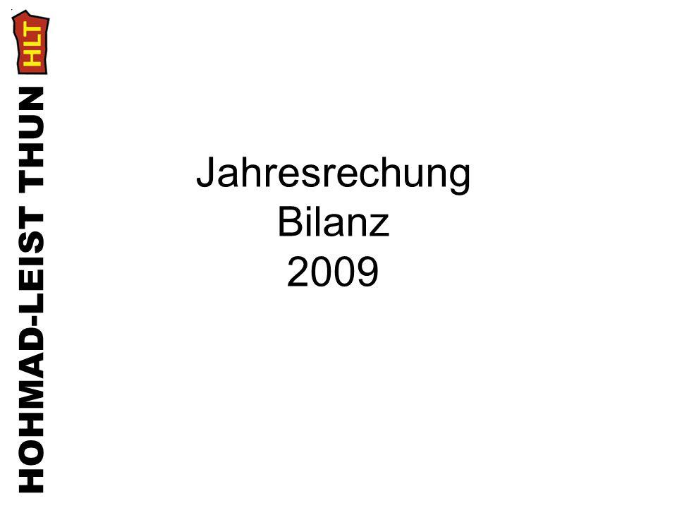Jahresrechung Bilanz 2009 HOHMAD-LEIST THUN